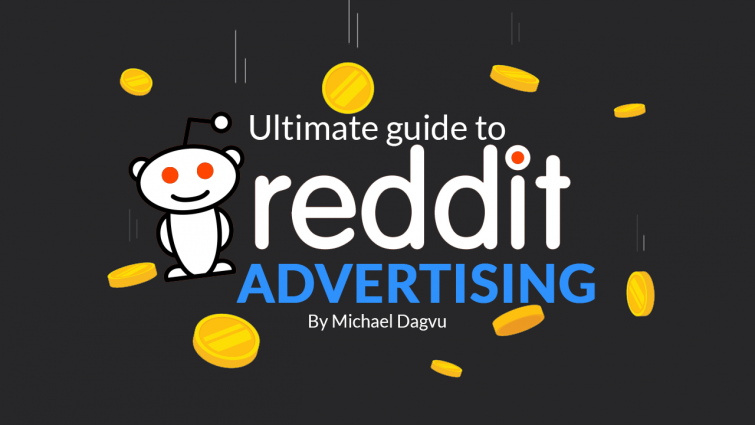 Ultimate Guide to Reddit Advertising
