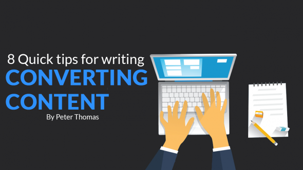 8 Quick Tips for Writing Converting Content