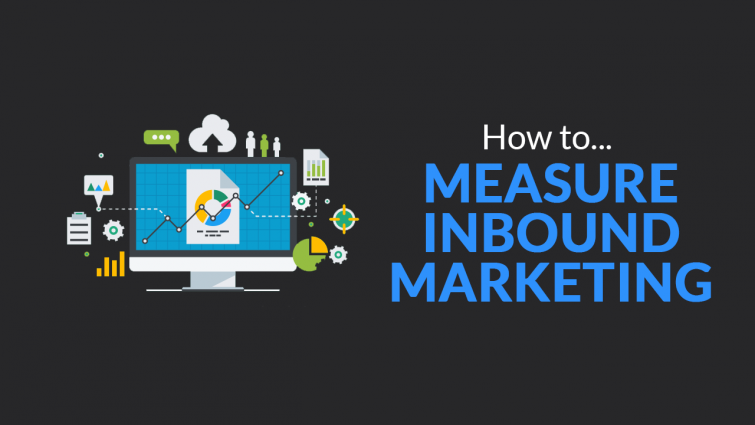How to Measure Inbound Marketing