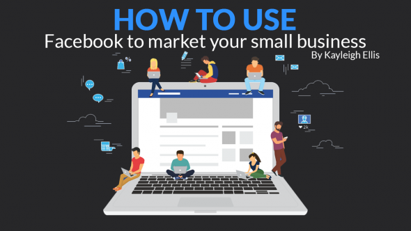 How to use Facebook to market your small business
