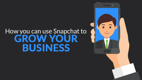 How You Can Use Snapchat to Grow Your Business or Personal Brand