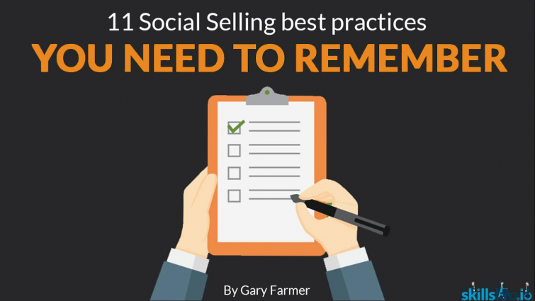 11 Social Selling Best Practices You Need To Remember