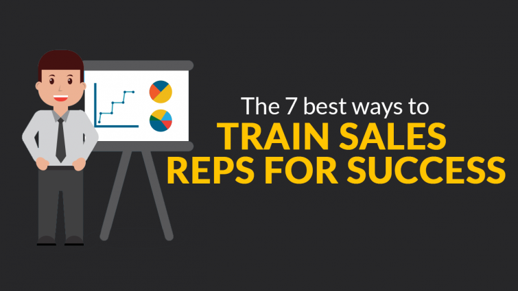 The 7 Best Ways to Train Sales Reps for Success