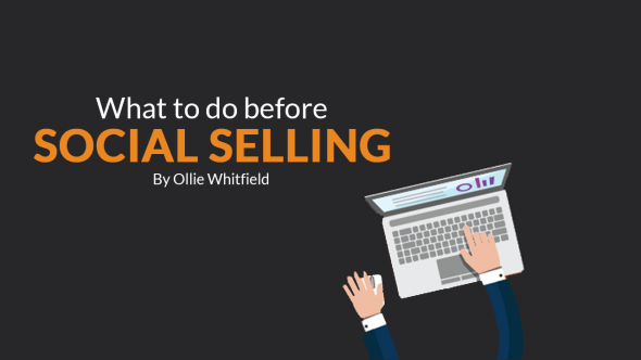 What To Do Before Social Selling