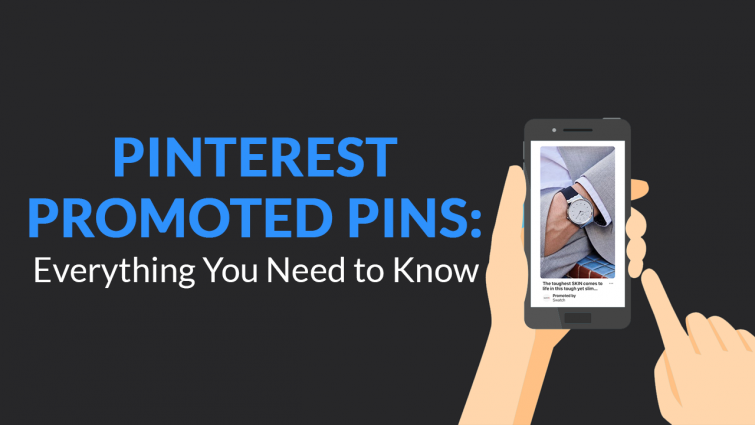 Pinterest Promoted Pins: Everything You Need to Know