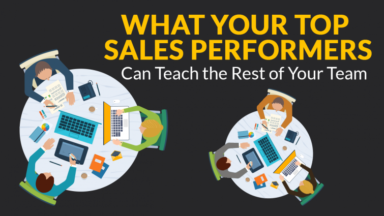 What Your Top Sales Performers Can Teach the Rest of Your Team