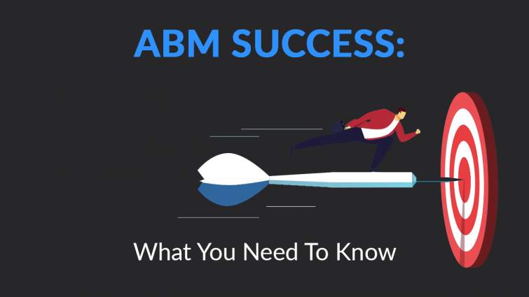 ABM Success: What You Need to Know