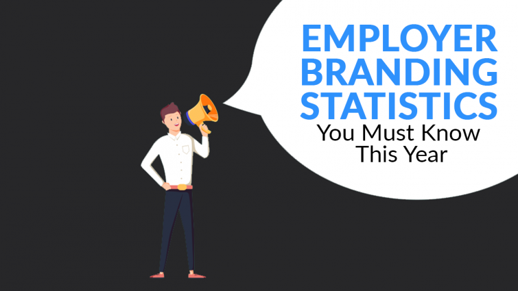 Employer Branding Statistics You Must Know This Year