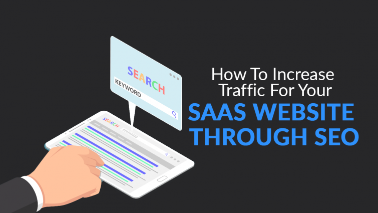 How to Increase Traffic for Your SaaS Website Through SEO