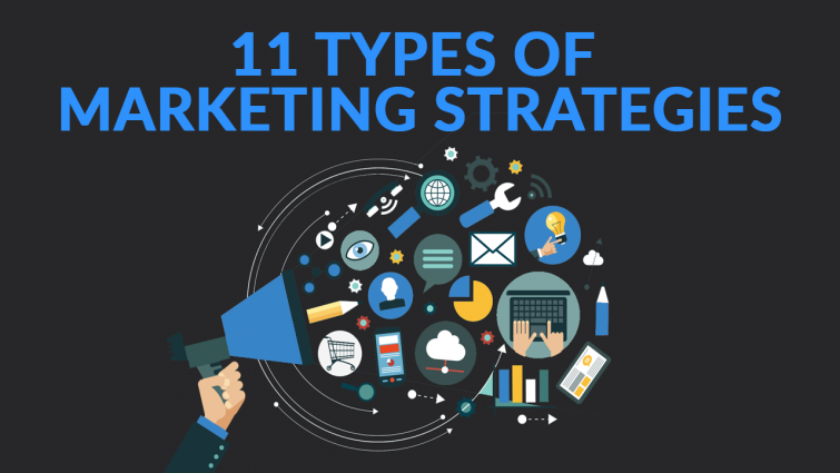 11 Types of Kickass Marketing Strategies