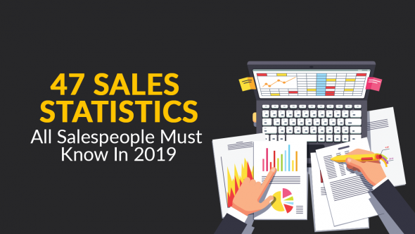 47 Sales Statistics All Salespeople Must Know In 2019
