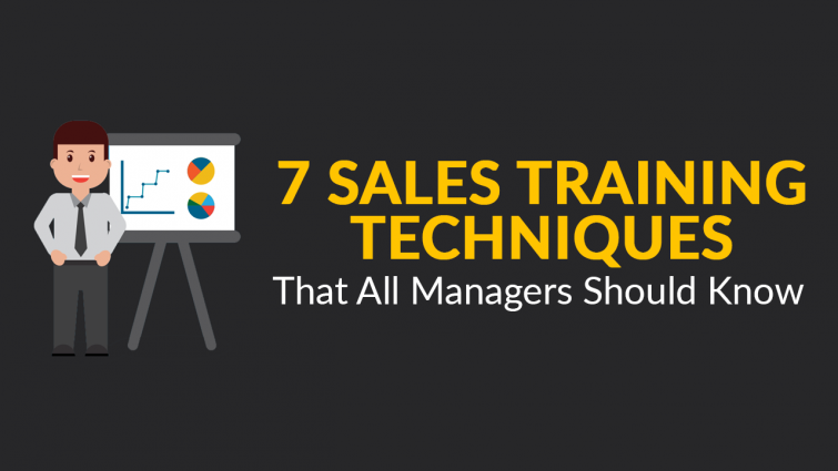 7 Sales Training Techniques That All Managers Should Know