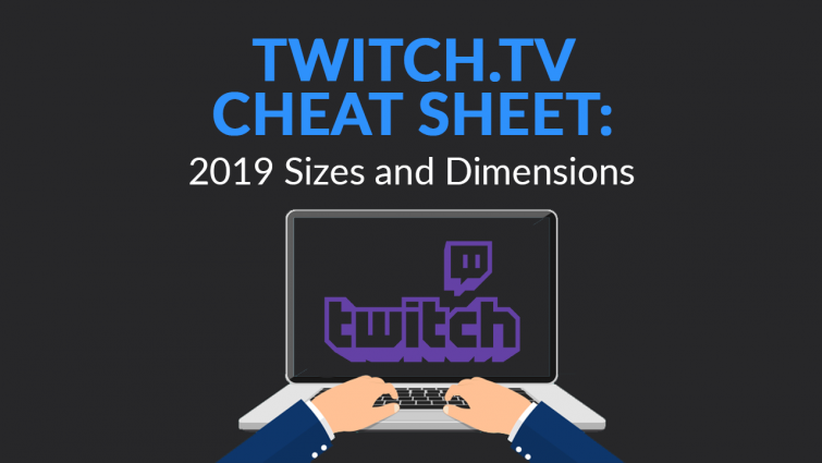 Twitch Sizes & Dimensions (Complete Guide) | SkillsLab