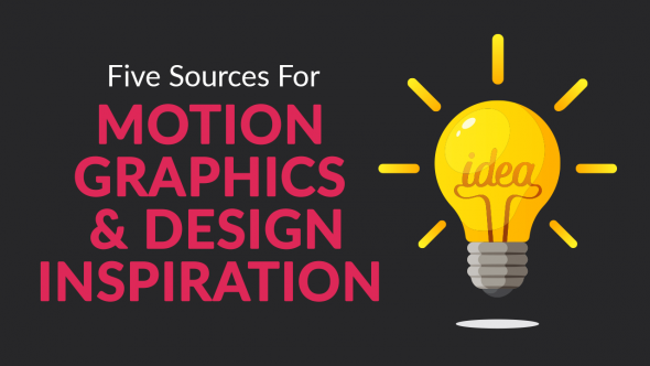 Five Sources for Motion Graphics and Design Inspiration