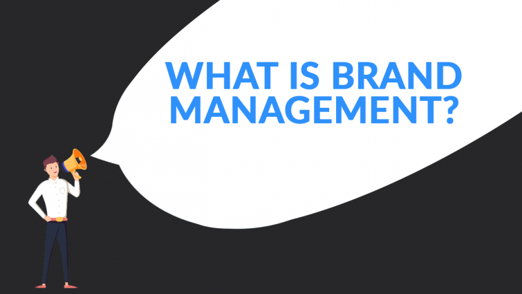 What is Brand Management? + 5 Principles