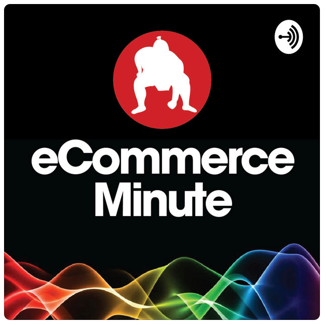 eCommerce-Minute-Podcast