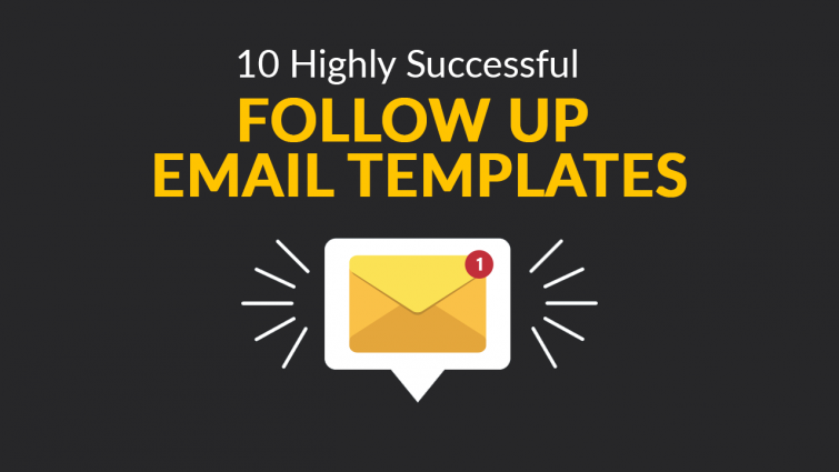 10 Highly Successful Follow Up Email Templates