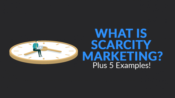 What is Scarcity Marketing? Plus 5 Examples
