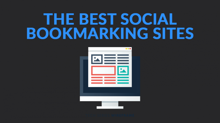 The Best Social Bookmarking Sites in 2019