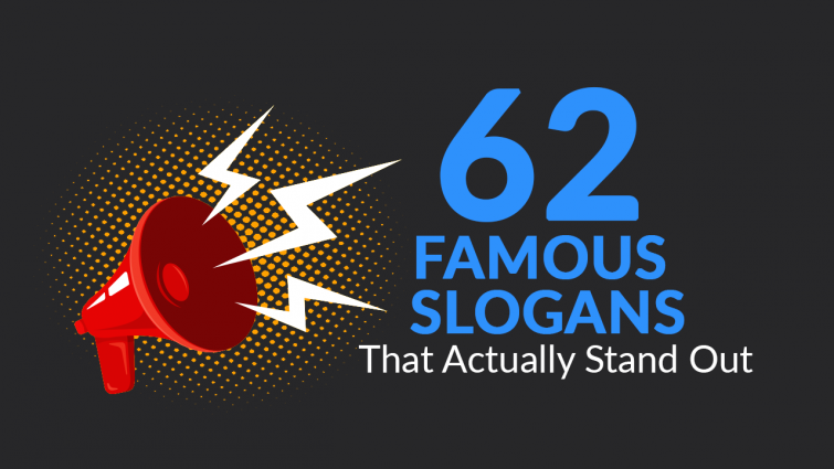 62 Famous Slogans That Actually Stand Out